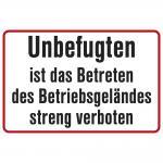 Hinweisschild - Unbefugten ist das Betreten des Betriebsgeländes streng verboten - Gr. ca. 30 x 20 cm - 308856/1