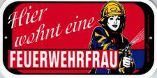 Hinweisschild - Türschilder - Hier wohnt eine Feuerwehrfrau - 14, 5 x 7, 5 cm - 308174/1 -