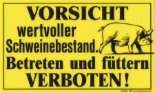 Hinweisschild - Türschild - wertvoller Schweinebestand - Gr. 25x15cm- 308292-1