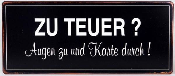 Lafinesse Blechschild mit Aufschrift, zu teuer, 30 x 13 cm
