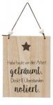 """GILDE Wandschild mit Aufschrift """" Habe heute..."""", 15 x 19 cm"""