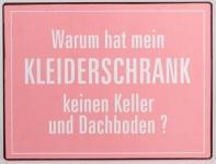 Lafinesse Blechschild Wandbild mit Aufschrift, warum hat, 26 x 35 cm
