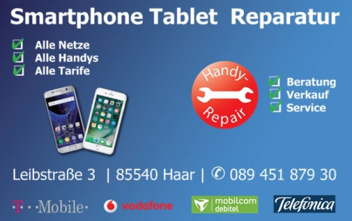 mobilcom- debitel Shop VERKAUF+ REPARATUR aller SMART PHONE, TABLET, Handy und PC- Marken; Leibstrasse 3 in 85540 Haar