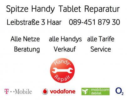 SMART PHONE+ TABLET Reparatur; REPAIR- SERVICE für Telefon, Handy, PC+ Laptop, Leibstrasse 3, 85540 Haar im Münchner- Osten