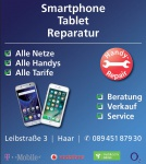 SMART PHONE+ Tablet Reparatur; REPAIR- SERVICE für Telefon, Handy, PC+ Laptop, Leibstrasse 3, 85540 Haar im Münchner- Osten