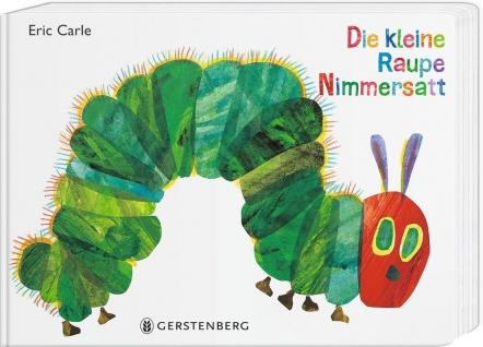 Die kleine Raupe Nimmersatt Pappbuch