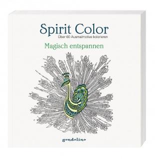 Spirit Color - Magisch entspannen Ausmalbuch
