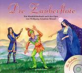 Die Zauberflöte mit CD, liebevoll illustriertes Musikbilderbuch