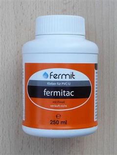 Fermitac Kleber für PVC-U / 250 ml Flasche mit Pinsel (7870#
