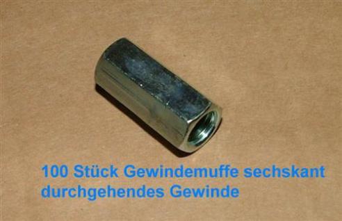 Gewindehülse verzinkt rund M6 x 20mm VPE 100 Stück (Auswahlmöglichkeiten)