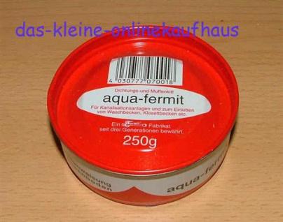 Aqua Fermit Dichtungs und Muffenkitt 250gr. Dose (Auswahlmöglichkeiten) - Vorschau