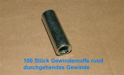 Gewindehülse verzinkt rund M8 x 20mm VPE 100 Stück (Auswahlmöglichkeiten)