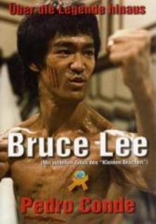 Bruce Lee - über die Legende hinaus