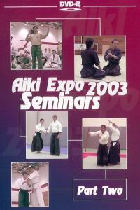 Aiki Expo 2003 6ht Friendship Seminar Vol.2