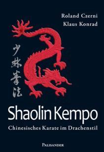 Shaolin Kempo - Chinesisches Karate im Drachenstil