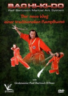 Bachi-Ki-Do Ralf Bartzsch Martial Arts System