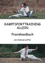 Kampfsporttraining allein - Praxishandbuch