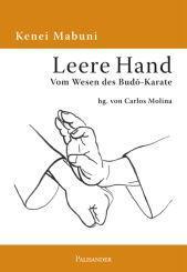 Leere Hand - Vom Wesen des Budo-Karate