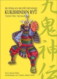 Kukishinden Ryu - Taijutsu no Kata (Neun Dämonen-Götter Schule)