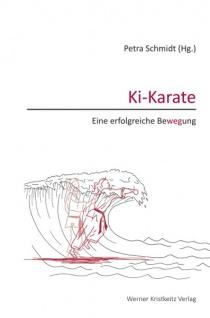Ki-Karate - Eine erfolgreiche Bewegung