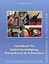Handbuch für Selbstverteidigung, Kampfkunst & Prävention