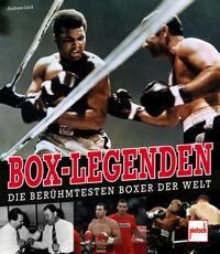 Box-Legenden - Die berühmtesten Boxer der Welt