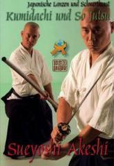Kumidachi und So Jutsu