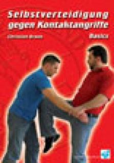 Selbstverteidigung gegen Kontaktangriffe - Basics