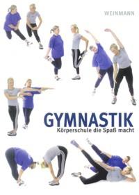 Gymnastik - Körperschule die Spaß macht