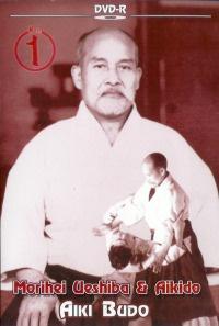 Morihei Ueshiba & Aikido Vol.1