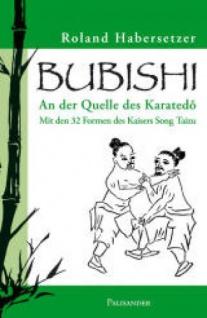 Bubishi Mit den 32 Formen des Kaisers Song Taizu