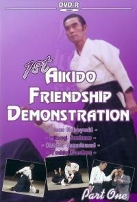 1st Aikido Friendship Demonstration Vol.1