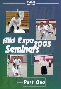 Aiki Expo 2003 6ht Friendship Seminar Vol.1