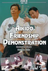 3rd Aikido Friendship Demonstration Vol.2