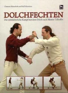 Dolchfechten: Der mittelalterliche Kampf mit dem Dolch nach Meister Talhoffer