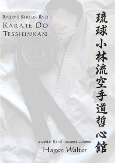 Ryûkyû Shôrin Ryû Karate Dô Tesshinkan Band 2