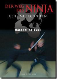 Der Weg des Ninja - Geheime Techniken