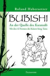 Bubishi - Mit den 32 Formen des Kaisers Song Taizu - Vorschau