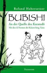 Bubishi - Mit den 32 Formen des Kaisers Song Taizu
