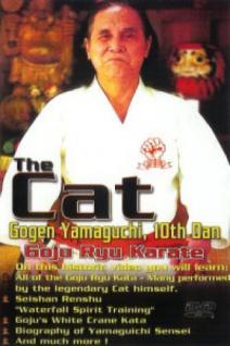 "Goju Ryu Karate "" the cat"" Gogen Yamaguchi"