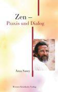 Zen ? Praxis und Dialog