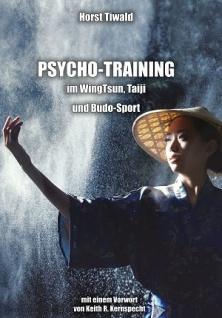 Psychotraining im WingTsun, Taiji und Budo-Sport