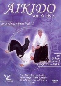 Aikido von A bis Z Grundtechniken Vol.2
