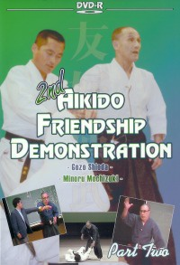2nd Aikido Friendship Demonstration Vol.2