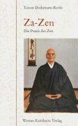 Za-Zen - Die Praxis des Zen