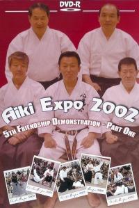 Aiki Expo 2002 5ht Friendship Demonstration Vol.1