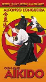 DVD: LONGUEIRA - OLD & RARE AIKIDO (209)