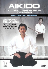 "Aikido "" Attractive Force Training"""