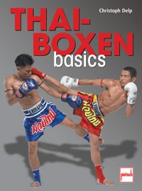 Thaiboxen basics - Training, Technik, Taktik