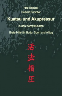 Kuatsu und Akupressur in den Kampfkünsten